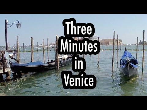 Three Minutes in Venice