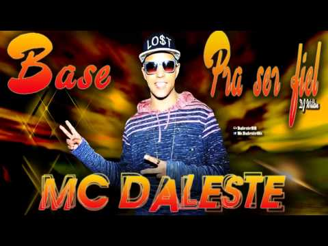 Base Oficial - MC Daleste - Pra ser fiel ( DJ Wilton ) Áudio Oficial
