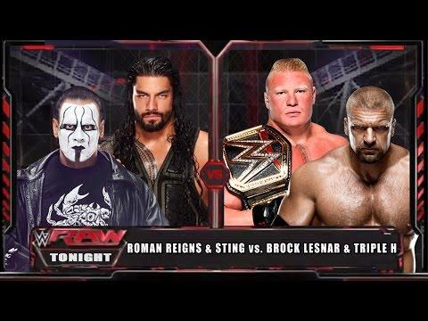 WWE RAW 15 - Roman Reigns & Sting vs Brock Lesnar & Triple H - WWE RAW Full Match HD!