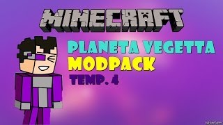 DESCARGAR PACK DE MODS PLANETA VEGETTA TEMP. 4