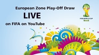 REPLAY: Brazil 2014 European Qualifying Play-off Draw