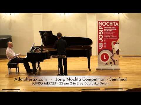JOSIP NOCHTA COMPETITION LOVRO MERCEP 22 per 2 in 2 by Dubravko Detoni