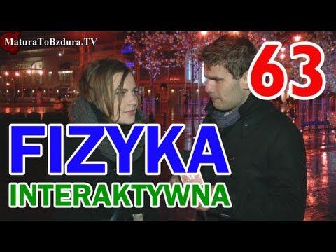 FIZYKA - ODCINEK INTERAKTYWNY odc. #63