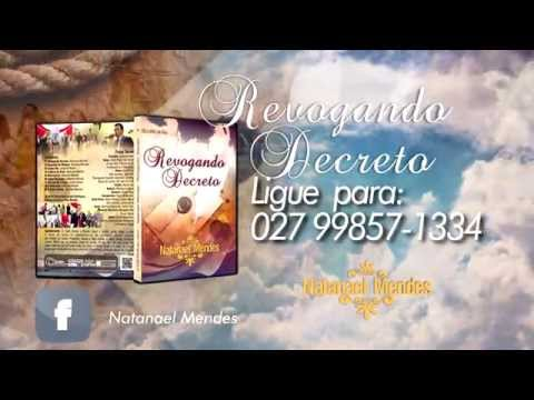 Natanael Mendes - DVD Revogando Decreto Ao Vivo.