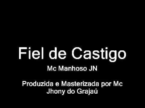 Mc Manhoso JN - Fiel de Castigo