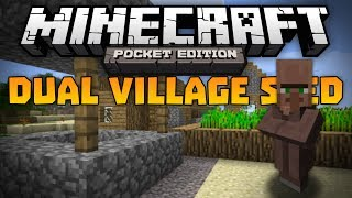 DUAL VILLAGE SEED!!! Double Village In MCPE Minecraft