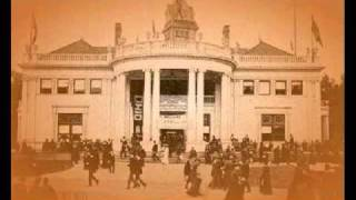 Chicago's World Fair, 1892-1895