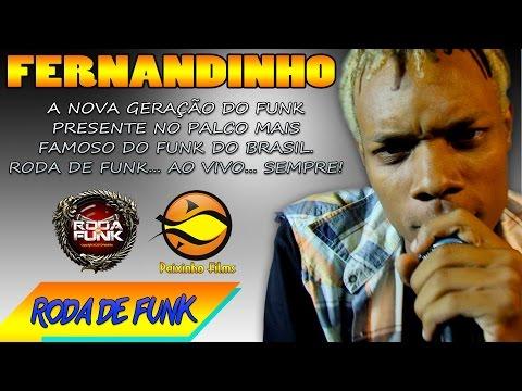 MC Fernandinho :: Apresentação ao vivo na Roda de Funk :: Musicas Novas