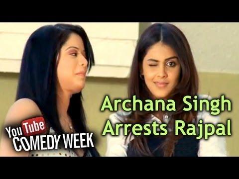 Rajpal Yadav Best Comedy Scenes - Archana Puran Singh Arrests Rajpal Yadav - Mere Baap Pehle Aap