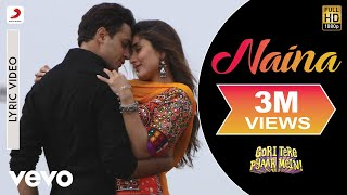 Gori Tere Pyaar Mein - Naina With Lyric Video