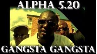 Alpha 5.20 Gangsta Gangsta