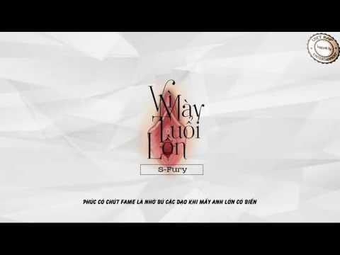 [video lyric] Vì mày tuổi lồn - S-Fury (dizz MinhphucPK)