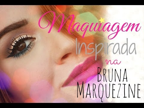 Maquiagem inspirada na Bruna Marquezine! - Por Bianca Andrade.