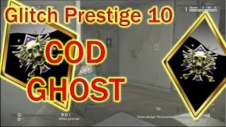 [COD GHOST] Glitch Prestige 10 Sur Call Of Duty GHOST (No