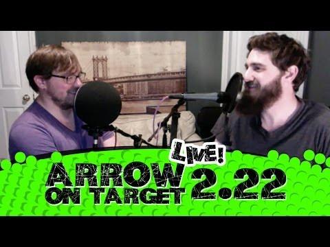 Arrow - Ep. 2.22 - Streets Of Fire - Arrow On Target LIVE Post Show