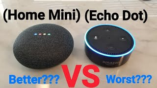 Google Home Mini VS Amazon Echo Dot. Which One Is Better?
