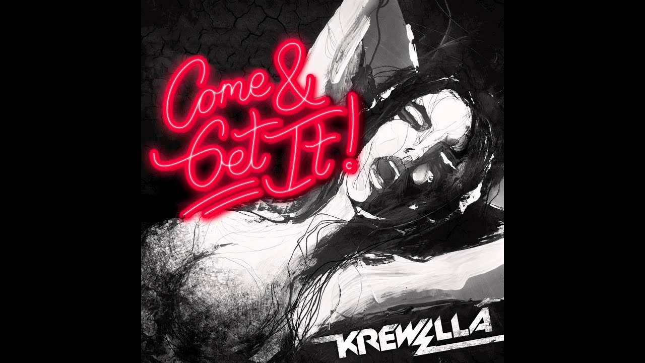 "Krewella - ""Come & Get It"" - FREE DOWNLOAD IN DESCRIPTION"