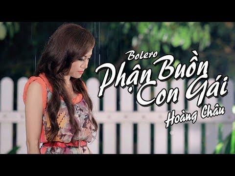 Phận Buồn Con Gái [ HD ] - Hoàng Châu