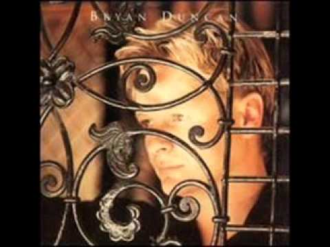 Bryan Duncan - You Don't Leave Me Lonely