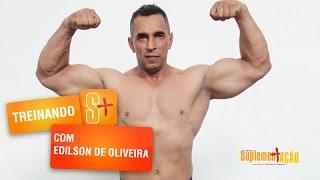 Treino de Bíceps, Tríceps e Ante braço com Edilson de Oliveira