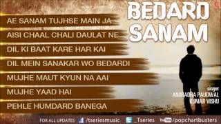 Bedard Sanam - Audio Jukebox