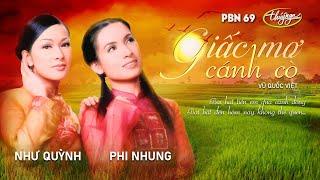 Như Quỳnh & Phi Nhung - Giấc Mơ Cánh Cò (Vũ Quốc Việt) PBN 69