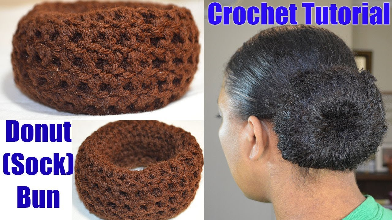 Crochet Hair In A Bun : Crochet Tutorial - Donut Sock Bun Maker Simple & Quick Croche...