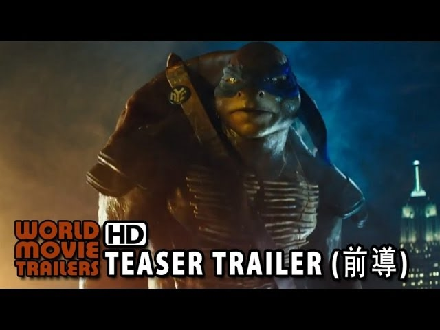 忍者龜:變種世代-中文官方前導預告-台灣 (Teenage Mutant Ninja Turtles - Chinese Official Teaser - Taiwan)