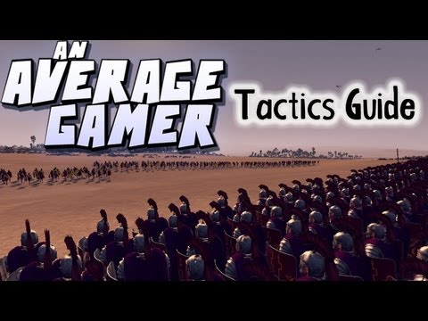 An Average Gamer's Guide: Total War Rome 2 Army Tactics