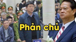 Đinh La Thăng bất ngờ đổi lời khai, đổ hết tội lỗi lên đầu Nguyễn Tấn Dũng- rắp tâm hại chủ?