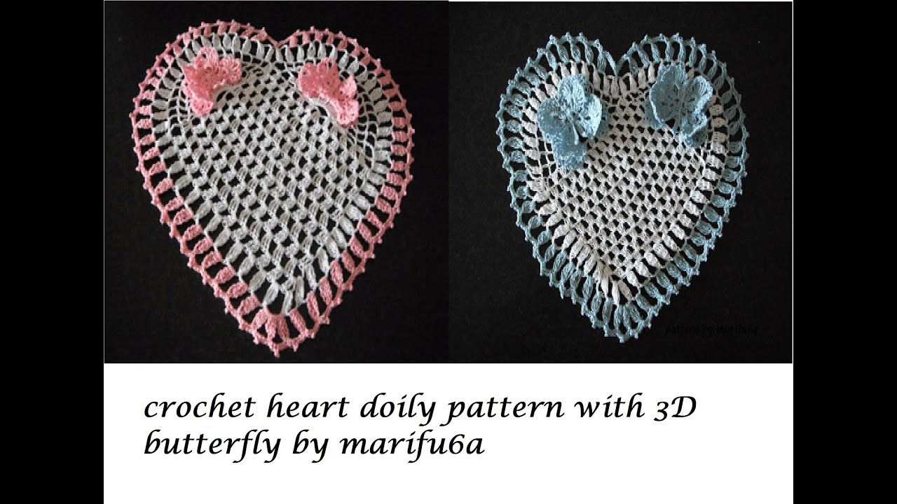how to crochet heart doily with 3D butterfly free pattern ...