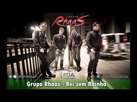 Rei Sem Rainha Grupo Rhaas Lançamento Sertanejo Romantica