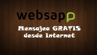Websapp, Envía Mensajes A Whatsapp Desde La Computadora