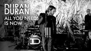 Duran Duran - All You Need Is Now Official Video HD