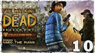 Walking Dead: Season Two. # 10:Среди руин.