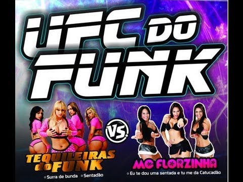 UFC do Funk - As Tequileiras do Funk