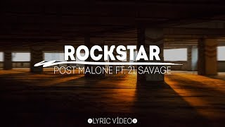 Post Malone - Rockstar Ft. 21 Savage [lyric Vídeo/letra]