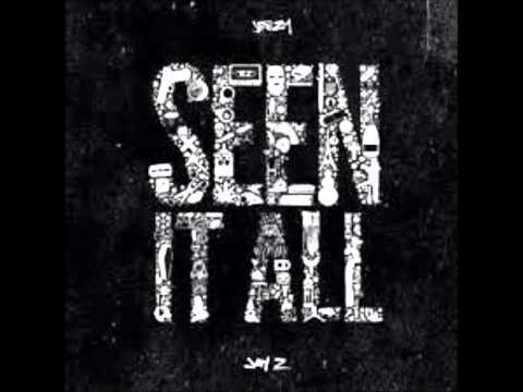 Young Jeezy - Jay Z - Seen It All