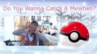 Do You Wanna Catch A Mewtwo? [POKEMON FROZEN PARODY]
