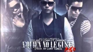 Farruko Ft Dyland & Lenny A Quien No Le Gusta Eso (Prod