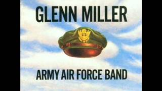 """Glenn Miller And The Army Air Corps Orchestra: """"Holiday"""