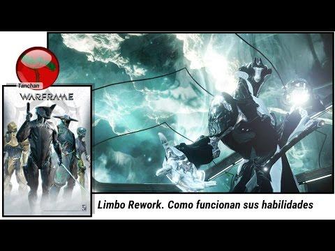 Warframe rework Limbo. Como funcionana sus habilidades (U20.0.5). Gameplay en español