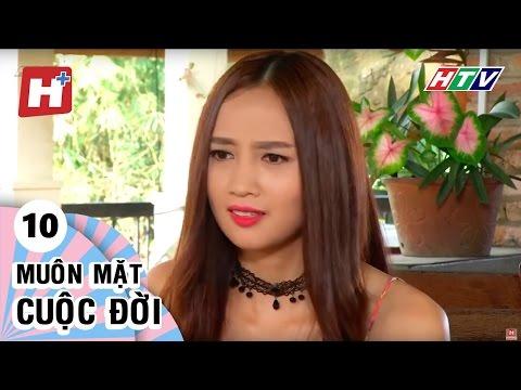 Muôn Mặt Cuộc Đời - Tập 10 | Phim Tình Cảm Việt Nam Đặc Sắc Hay Nhất 2016