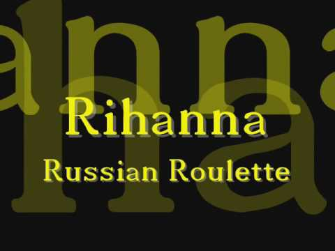 Rihanna Russian Roulette Words 1 Slots Online