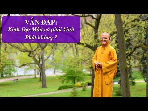 Vấn đáp: Kinh Địa Mẫu không phải kinh Phật   Thích Nhật Từ