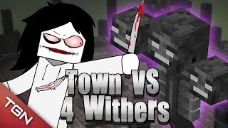 MINECRAFT: TOWN VS 4 WITHERS