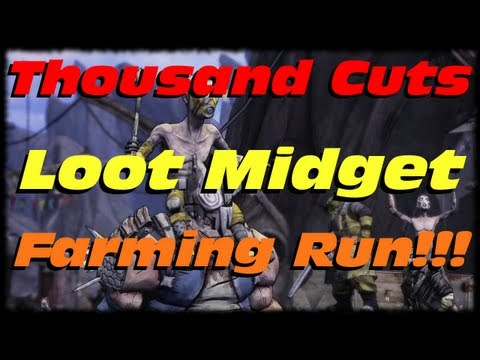 Borderlands 2 How to Farm Legendary Loot Midgets In Thousand Cuts! Farm Pearlescents & Etech Relics!