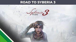 Syberia 3 - A Syberia saga - Út a Syberia 3-ig