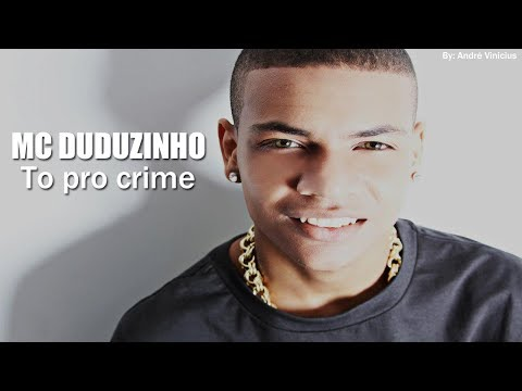 MC Duduzinho - To pro Crime ♪ ( AUDIO OFICIAL 2014 )