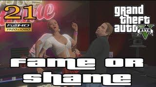 GTA V Fame or Shame Mission Let's Play Walkthrough EP21 Part 21 HD 1080p